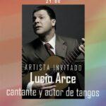 Espectaculo cantate autor de tango lucio Arce
